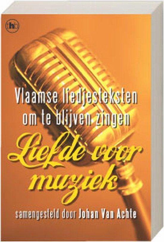 Liefde voor muziek - J. Van Achte |