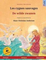 Les cygnes sauvages - De wilde zwanen (francais - neerlandais)
