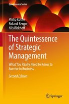 The Quintessence of Strategic Management