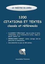 Le theatre en idees -1200 citations et textes classes et references