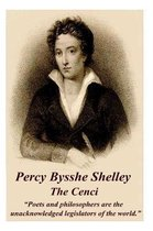 Percy Bysshe Shelley - The Cenci