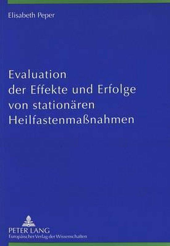 Evaluation Der Effekte Und Erfolge Von Stationaeren Heilfastenmassnahmen