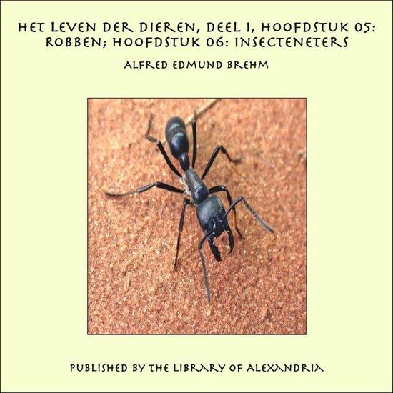 Het Leven der Dieren, Deel 1, Hoofdstuk 05: Robben - Alfred Edmund Brehm |