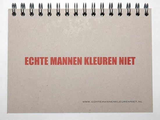 Echte mannen kleuren niet - Jan Maarten Groen |