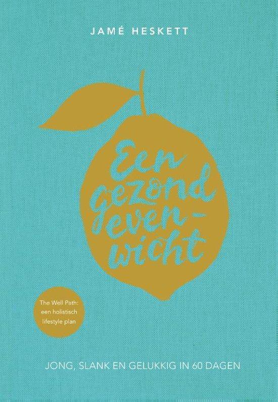 Een gezond evenwicht - Jamé Heskett pdf epub