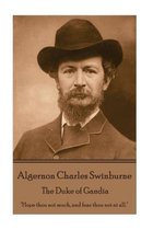 Algernon Charles Swinburne - The Duke of Gandia