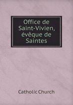 Office de Saint-Vivien, Eveque de Saintes