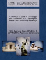 Cummings V. State of Mississippi U.S. Supreme Court Transcript of Record with Supporting Pleadings