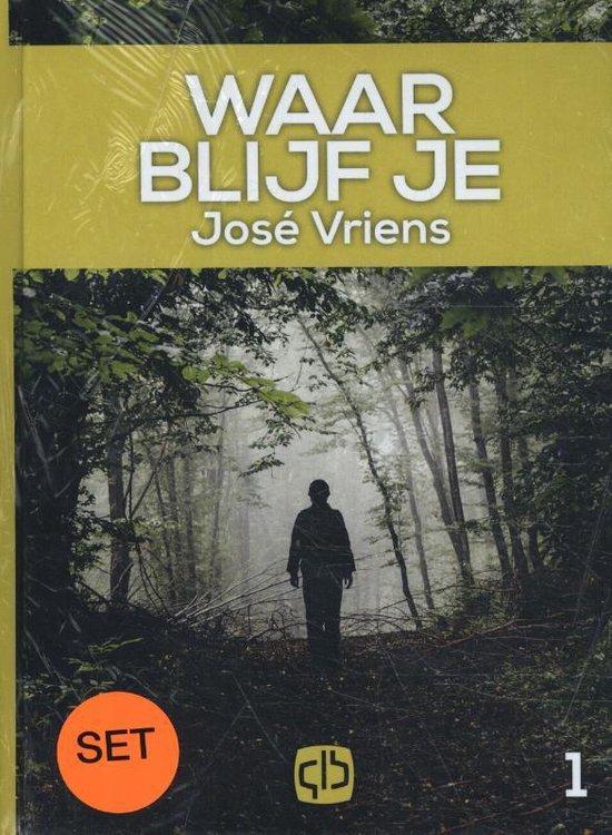 Waar blijf je - Jose Vriens  