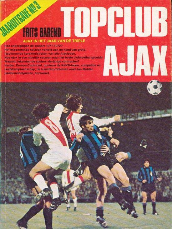 Topclub Ajax jaarboek No.3 - Frits Barend |