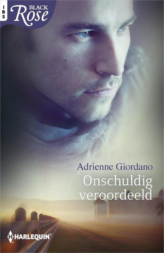 Black Rose 67 - Onschuldig veroordeeld - Adrienne Giordano pdf epub
