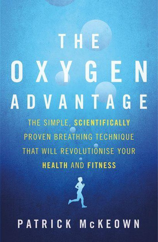 Boek cover The Oxygen Advantage van Patrick McKeown (Onbekend)