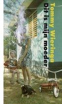 Boekomslag van 'Dit is mijn moeder'
