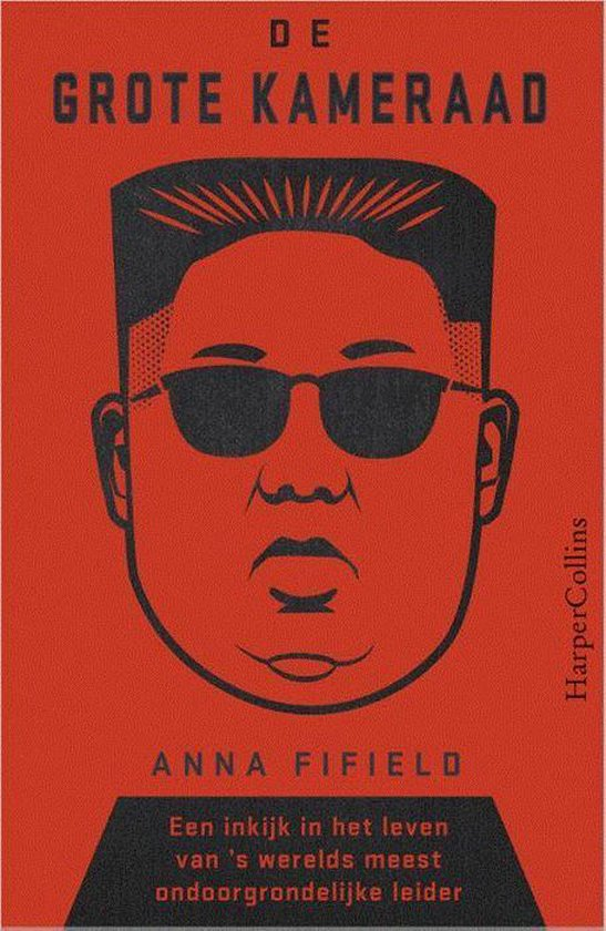 Boek cover De Grote Kameraad van Anna Fifield (Paperback)