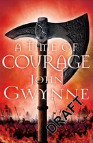 A Time of Courage Of Blood and Bone