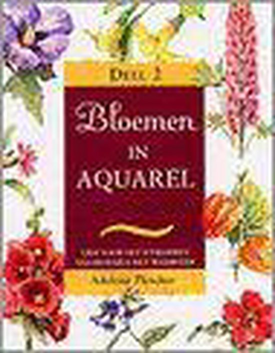 Bloemen In Aquarel - Adelene Fletcher |