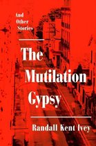 The Mutilation Gypsy