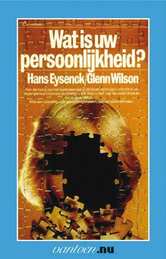 Vantoen.nu - Wat is uw persoonlijkheid? - H.J. Eysenck pdf epub