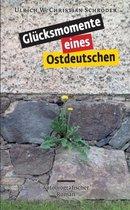 Glucksmomente eines Ostdeutschen