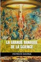 La Grande Arnaque de la Science