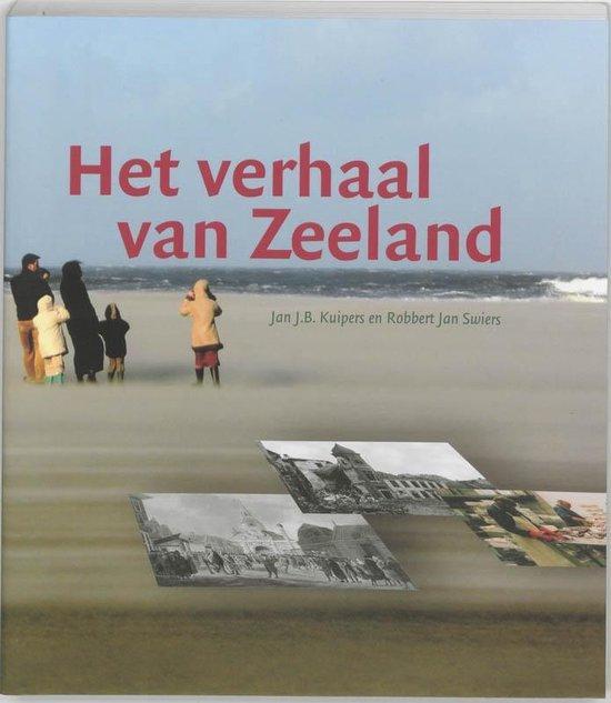 Het verhaal van Zeeland - J.B. Kuipers |