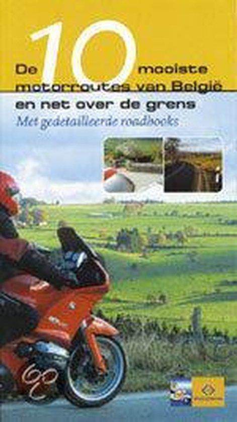 Cover van het boek '10 mooiste toeristische motorroutes van Belgie en net over de grens' van Christel Lemmens en L. van de Steene