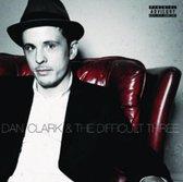 Dan Clark & The Difficult Three