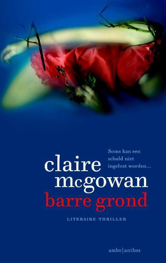 Barre grond - Claire Mcgowan |
