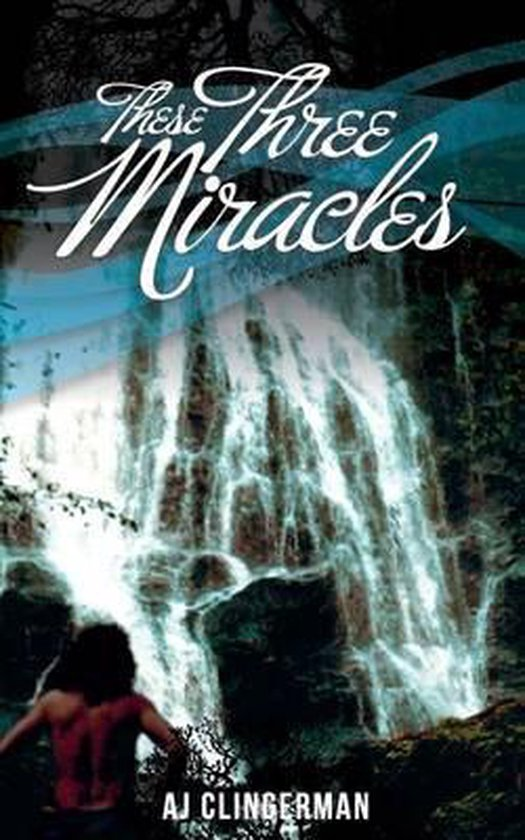 These Three Miracles
