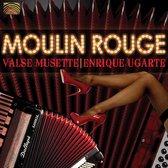 Moulin Rouge Valse  Musette