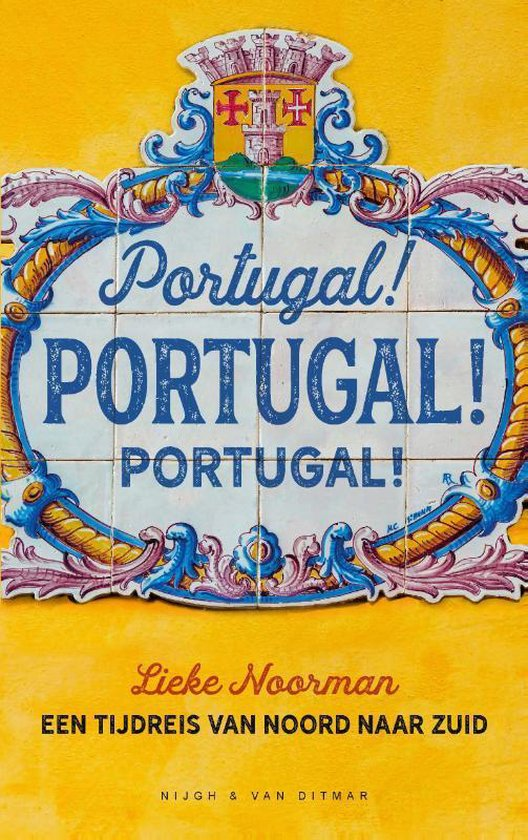 Portugal! Portugal! Portugal! - Lieke Noorman | Fthsonline.com