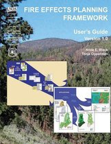 Fire Effects Planning Framework