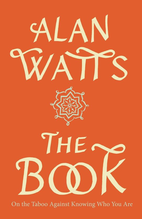 Boek cover The Book on the Taboo against Knowing Who You are van Alan Watts (Paperback)