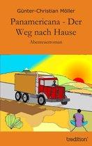 Boek cover Panamericana - Der Weg nach Hause van Günter-Christian Möller