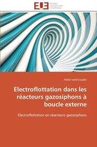 Electroflottation Dans Les R�acteurs Gazosiphons � Boucle Externe