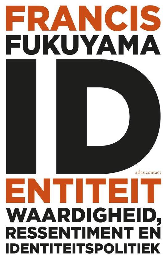 Identiteit - Francis Fukuyama |