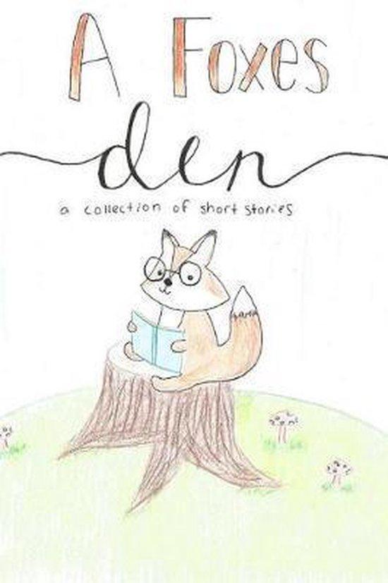 A Foxes Den