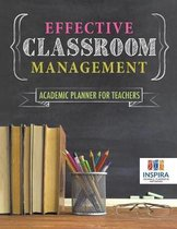 Effective Classroom Management Academic Planner for Teachers