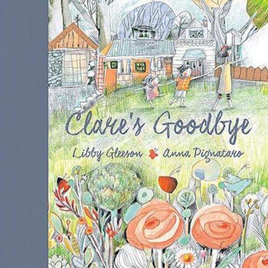 Boek cover Clares Goodbye van Libby Gleeson (Paperback)