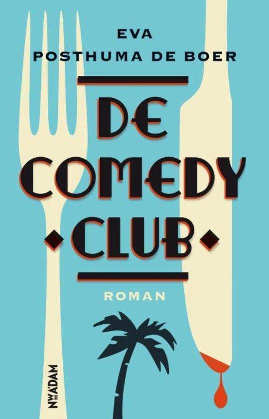 De comedy club - Eva Posthuma de Boer |