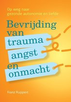 Bevrijding van trauma, angst en onmacht