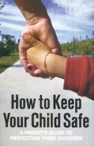 Omslag How To Keep Your Child Safe