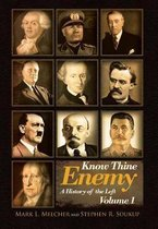 Know Thine Enemy: A History of the Left