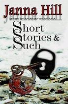 Short Stories & Such