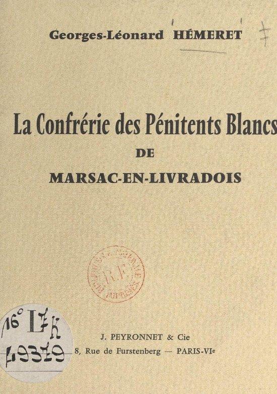 La confrérie des Pénitents Blancs de Marsac-en-Livradois