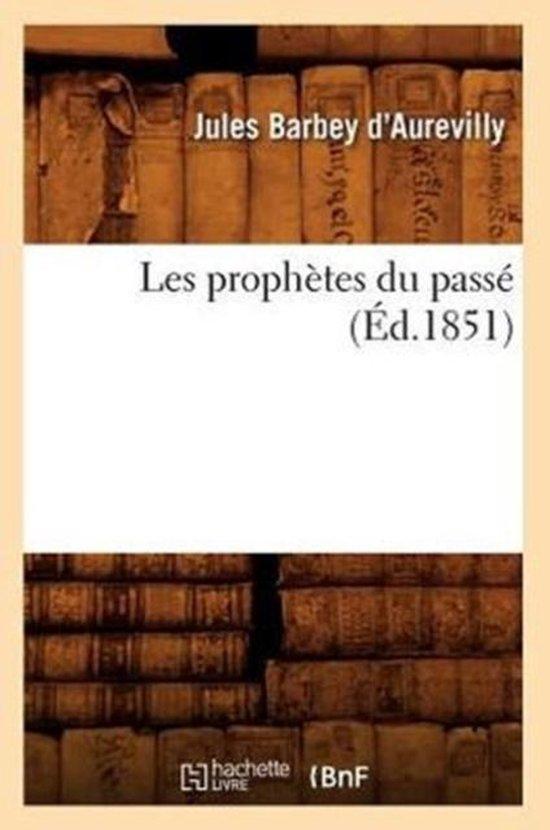 Les prophetes du passe (Ed.1851)