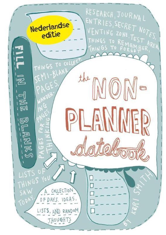 The non-planner datebook - Keri Smith | Fthsonline.com