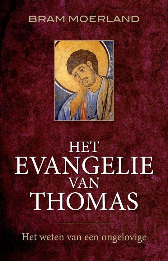 Het Evangelie van Thomas - Bram Moerland |