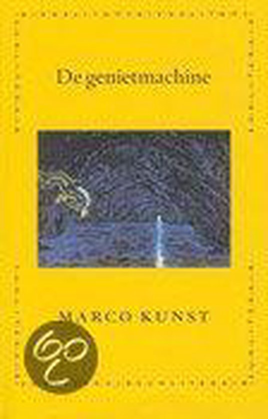 De genietmachine - Marco Kunst  