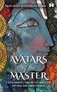 Avatars of the Master